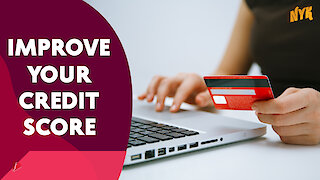 How To Improve Your Credit Score? :) :)