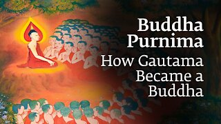 Buddha Purnima: How Gautama Became a Buddha   Sadhguru
