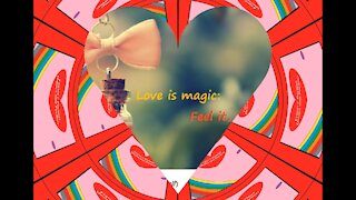 Love is magic [Quotes and Poems]