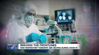 Braving the frontlines: how respiratory therapist are helping during COVID-19