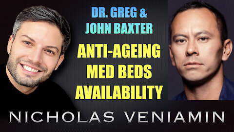 Dr Greg & John Baxter Discusses Anti-Ageing Med Beds with Nicholas Veniamin