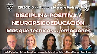 DISCIPLINA POSITIVA Y NEUROPSICOEDUCACIÓN con Estela, Inmaculada Molina, María Flores, José Osuna