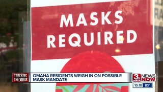 Omaha Residents Weigh In On Possible Mask Mandate