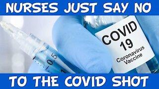 Nurses Just Say NO To COVID Shot