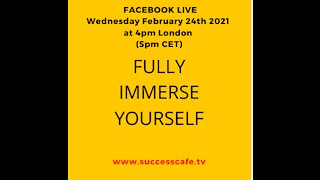 Fully Immerse Yourself
