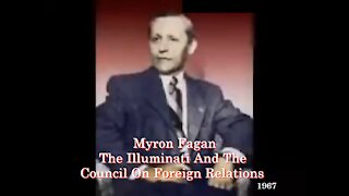 Myron Fagan The Illuminati And The Council On Foreign Relations