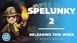 SPELUNKY 2 - This Week in Gaming Week 38 2020