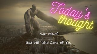 Psalm 13 - God Will take care of you!