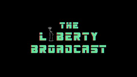 The Liberty Broadcast Episode 002