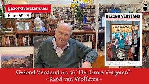 """Voordracht Karel van Wolferen nr. 26: """"Het Grote Vergeten"""""""