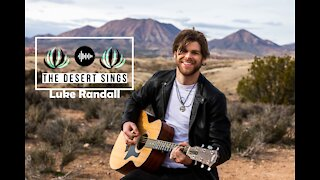 The Desert Sings Ep. 2 | Luke Randall
