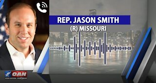 After Hours - OANN Dem Control with Rep. Jason Smith