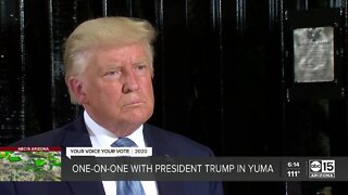 One-on-one with President Trump in Yuma