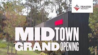Midtown Grand Opening