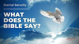 What Does the Bible Say About Eternal Security?