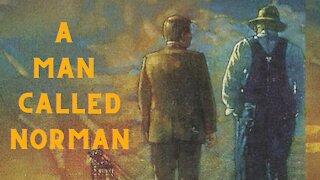 A Man Called Norman | An Inspiring & Encouraging Family Christian Film