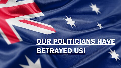 AustraliaOne Party - Our politicians have betrayed us!