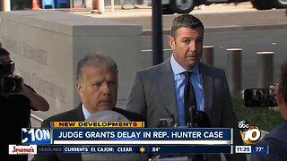 Judge grants delay in Rep. Duncan Hunter case
