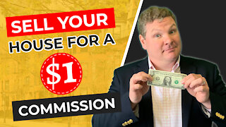Sell Your House for a $1 Commission
