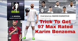 TRICK TO GET KARIM BENZEMA IN REAL MADRID CLUB SELECTION IN PES 2021 MOBILE
