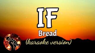 IF - BREAD (karaoke version)