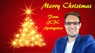 Merry Christmas from JCPC Apologetics