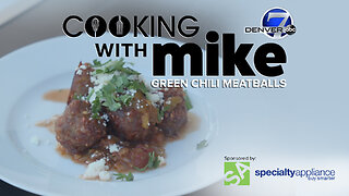 Cooking With Mike: Green Chili Meatballs