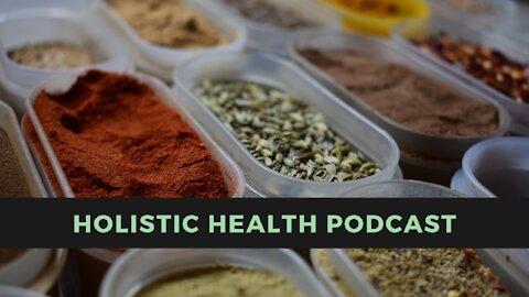 Holistic Health Podcast #5: Covid Vaccine Boosters vs. Therapeutics