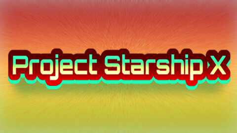 Project Starship X by Mr. Extreme