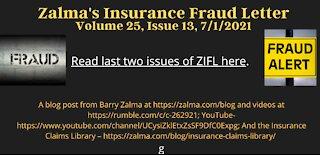 Zalma's Insurance Fraud Letter - July 1, 2021