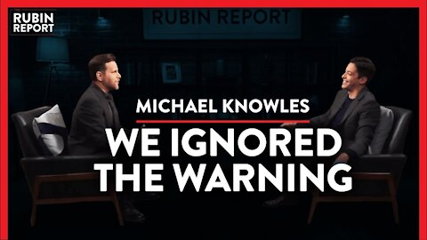 We Are Watching Woke Politics Destroy Our Institutions | Michael Knowles | POLITICS | Rubin Report