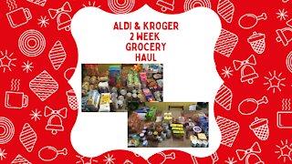 Aldi & Kroger 2 Week Grocery Haul