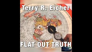 DIRECT MIRROR - Flight Patterns, On A Flat Earth - FLAT OUT TRUTH - Terry R. Eicher