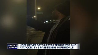 Uber driver says he was terrorized and attacked by 6 passengers in Ferndale