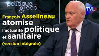 F. Asselineau (UPR) atomise l'actualité politique et sanitaire (version intégrale) - Poléco 310 :