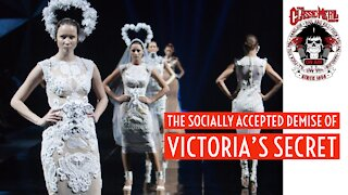 The Socially Accepted Demise Of Victoria's Secret