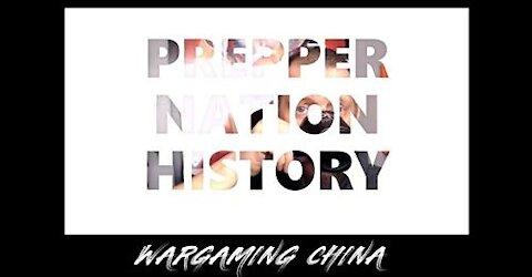 PREPPER NATION HISTORY Wargaming China vs. the United States