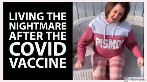 Woman Suffers Severe Adverse Reactions To The COVID Vaccine