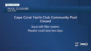 Cape Coral Yacht Club community pool closed for repairs