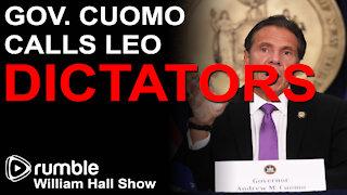 """Andrew Cuomo Calls Law Enforcement """"DICTATORS"""""""