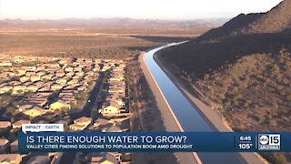 Is there enough water to grow Valley cities during population boom amid drought?