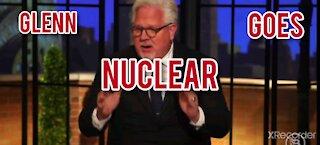 GLENN BECK GOES NUCLEAR!