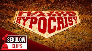 Major League Hypocrisy