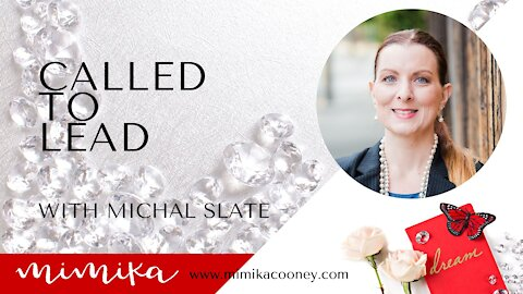 Called to Lead with Michal Slate