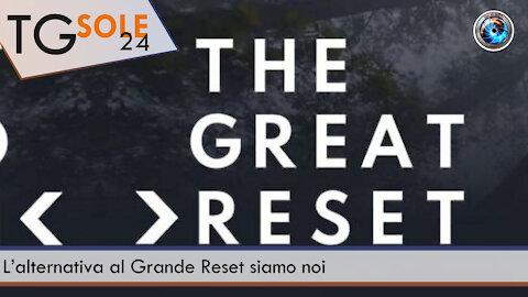 TgSole24 - 7 settembre 2021 - L'alternativa al Grande Reset siamo noi