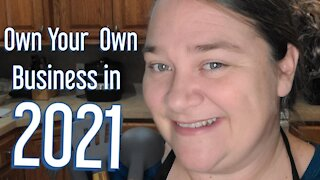 Start Your Own Business in 2021