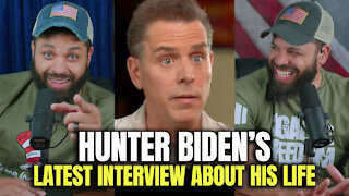 Hunter Biden's Latest Interview About His Life