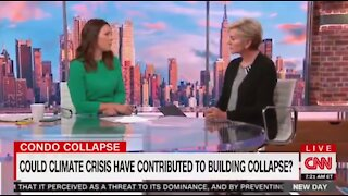 CNN saying climate change could caused the Florida building collapse