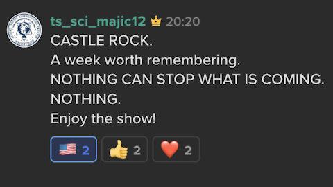 ENJOY THE SHOW! 🍿🍿🍿 Majestic 12 seven short Keybase posts - CASTLE ROCK - A week worth remembering.