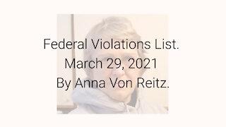 Federal Violations List March 29, 2021 By Anna Von Reitz